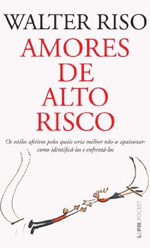 Amores De Alto Risco - Coleção L&PM Pocket