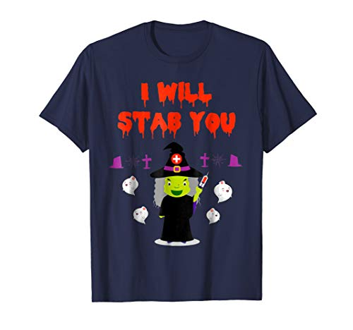 I Will Stab You Halloween Witch Nurse T shirt