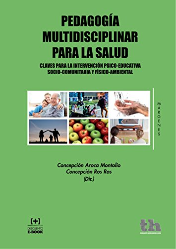 Pedagogía multidisciplinar para la salud (Márgenes) (Spanish Copy)