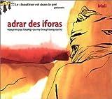 Adrar Des Iforas: Journey Thru Tuareg Country