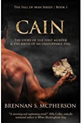Cain: The Story of the First Murder and the Birth of an Unstoppable Evil (The Fall of Man Series) Paperback