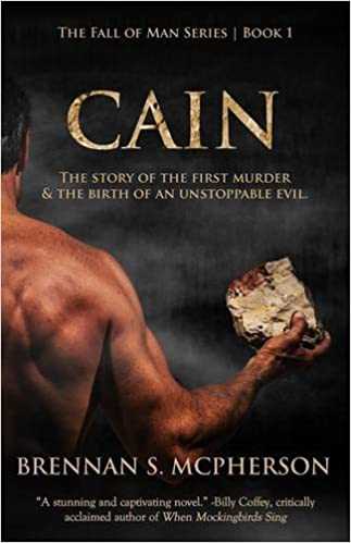 cain the story of the first murder and the birth of an unstoppable