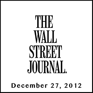 The Morning Read from The Wall Street Journal, December 27, 2012 Newspaper / Magazine