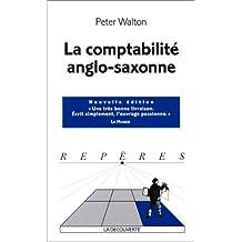 La Comptabilité anglo-saxonne   [nouvelle édition]