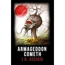 Armageddon Cometh: An Alien Apocalyptic Saga (Species Intervention #6609 Series Book 3)