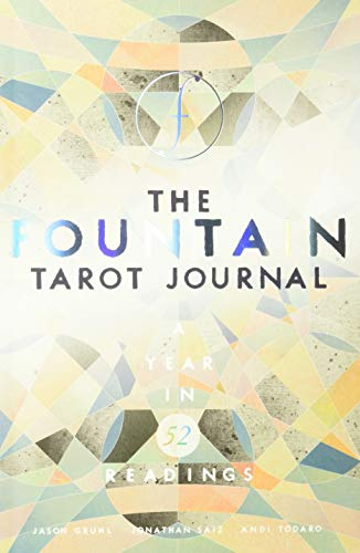The Fountain Tarot Journal: A Year in 52 Readings ()