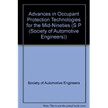 Advances in Occupant Protection Technologies for the Mid-Nineties