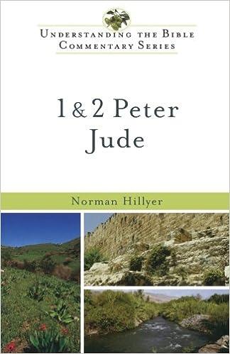 PDF-eBook kostenlos herunterladen 1 & 2 Peter, Jude (Understanding the Bible Commentary Series) auf Deutsch DJVU