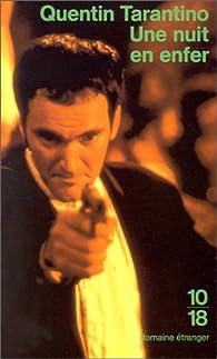 Une nuit en enfer par Quentin Tarantino