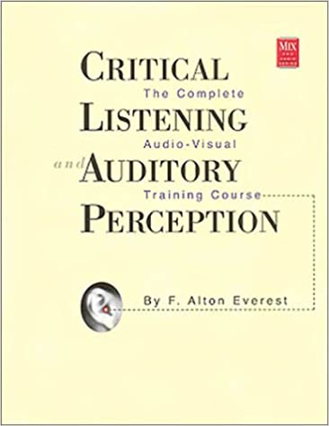 Amazon.com: Critical Listening and Auditory Perception: The ...