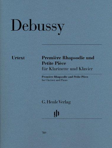 Première rhapsodie et Petite pièce - Clar/Po (Allemand) Partition – 1 janvier 2009 Debussy Henle B00073I7X2 Musikalien
