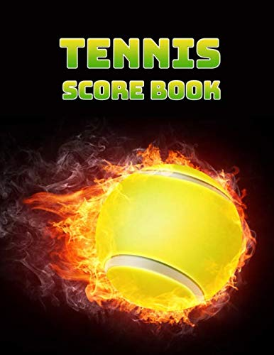 Tennis Score Book: Game Record Keeper for Singles or Doubles Play | Ball on Fire Design por Sports Notebooks
