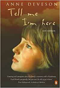im here anne deveson essay Tell me i'm here: one family's experience of schizophrenia [anne deveson, e  fuller torrey] on amazoncom free shipping on qualifying offers writer.