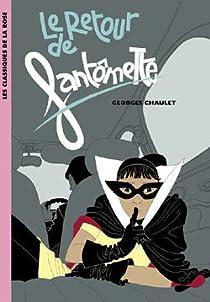 Fantômette, tome 50 : Le retour de Fantômette par Chaulet