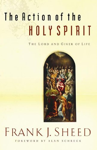 The Action of the Holy Spirit, the Lord And Giver of Life pdf epub