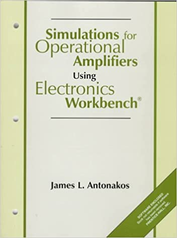 Simulations for Operational Amplifiers Using Electronics Workbench: Amazon.es: Antonakos, James L.: Libros en idiomas extranjeros