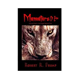 The Man-eaters of Eden: Life and Death in Kruger National Park by [Frump, Robert R.]