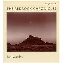 The Redrock Chronicles: Saving Wild Utah