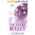 The Lucky Bullet (Intertwined Seduction Book 1)