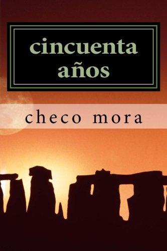 cincuenta aos: cuento (Spanish Edition)