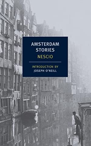 Amsterdam Stories (New York Review Books Classics) (Coming Of Age Searl)