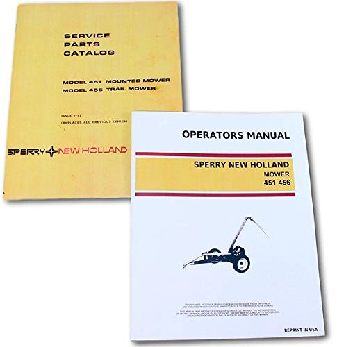 Mower Owners Manual - Set New Holland 451 456 Sickle Bar Mower Service Owners Operators Parts Manual