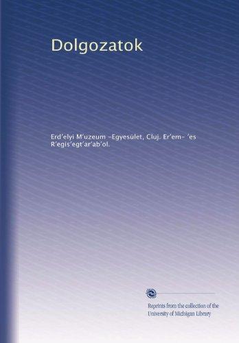 Dolgozatok (Volume 5) (Romanian Edition)