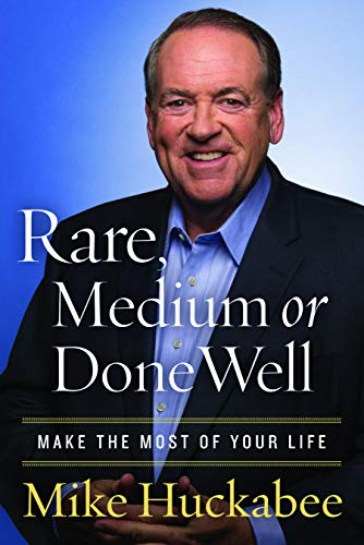 Rare, Medium, or Done Well: Make the Most of Your Life (Life Rare)
