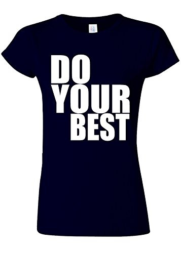 Do Your Best Quote Funny Novelty Navy Women T Shirt Top-XXL