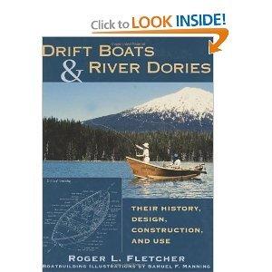 Drift Boats and River Dories BYFletcher