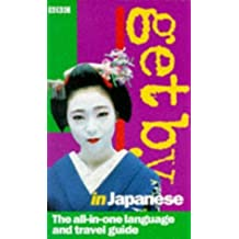 Get by in Japanese by Akiko Motoyoshi (1998-03-05)