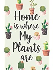 Home Is Where My Plants Are: Cute Watercolor Plants House Warming Gift Notebook Blank Lined Journal Novelty Gift