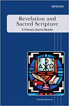 Book Revelation and Sacred Scripture: A Primary Source Reader