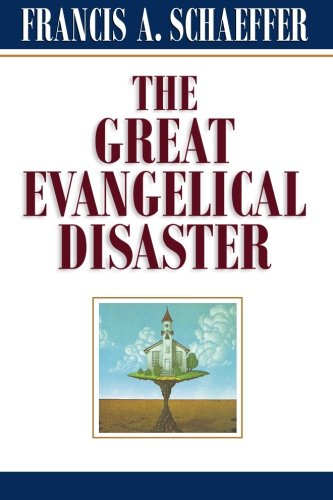 Image of The Great Evangelical Disaster