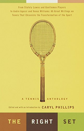 Search : The Right Set: A Tennis Anthology