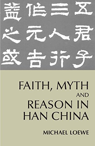 faith-myth-and-reason-in-han-china