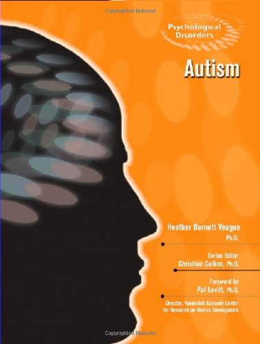 Download Autism (Psychological Disorders) ebook