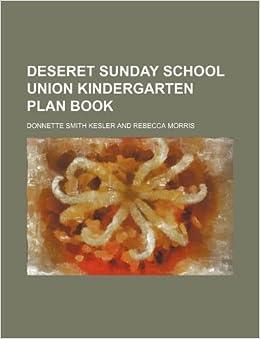 Deseret Sunday School Union kindergarten plan book