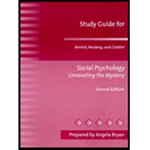 Social Psychology: Unraveling the Mystery, Second Edition (Study Guide)