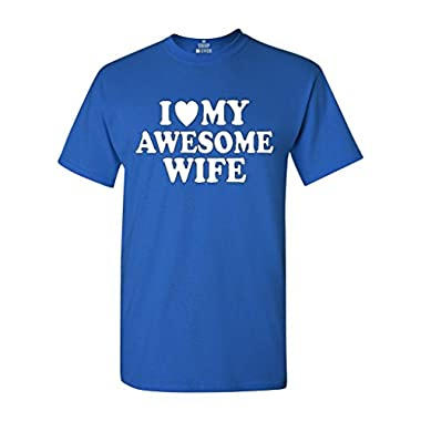 I Heart My Awesome Wife T-shirt Couple Shirts X-Large Royal Blue
