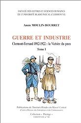 Guerre et industrie, Clermont-Ferrand, 1912-1922 : La victoire du pneu (2 volumes)