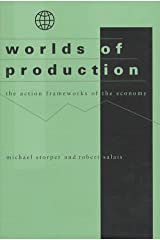 Worlds of Production: The Action Frameworks of the Economy Hardcover