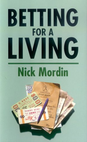 Betting for a living nick mordin pdf how does sports betting work in las vegas