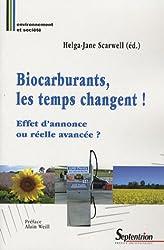 Biocarburants : les temps changent ! Effet d'annonce ou réelle avancée ?