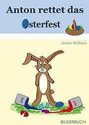 Anton rettet das Osterfest