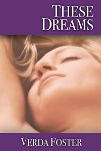 These Dreams by Verda Foster (2014-05-29)
