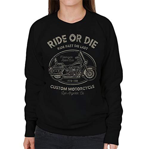 Custom Die Sweatshirt Motorcycle Ride Black Women's Or qA6nPO