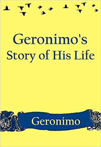 Geronimos Story of His Life (illustrated)