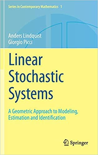 Linear Stochastic Systems Estimation and Identification A Geometric Approach to Modeling