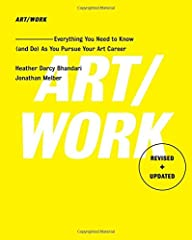 The definitive, must-have guide to pursuing an art career—the fully revised and updated edition of Art/Work, now in its fourteenth printing, shares the tools artists of all levels need to make it in this highly competitive field.Originally pu...